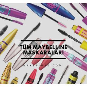 Maybelline Maskara En İyisi Hangisi 2017 — Tüm Rimeller