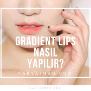 Gradient Lips Gradiyent Dudaklar — Kore Trendi